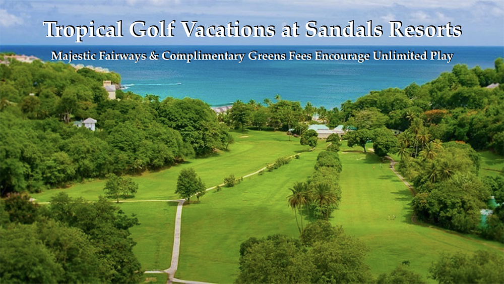 Sandals_Golf_Vacation_at_Imagine_Tours