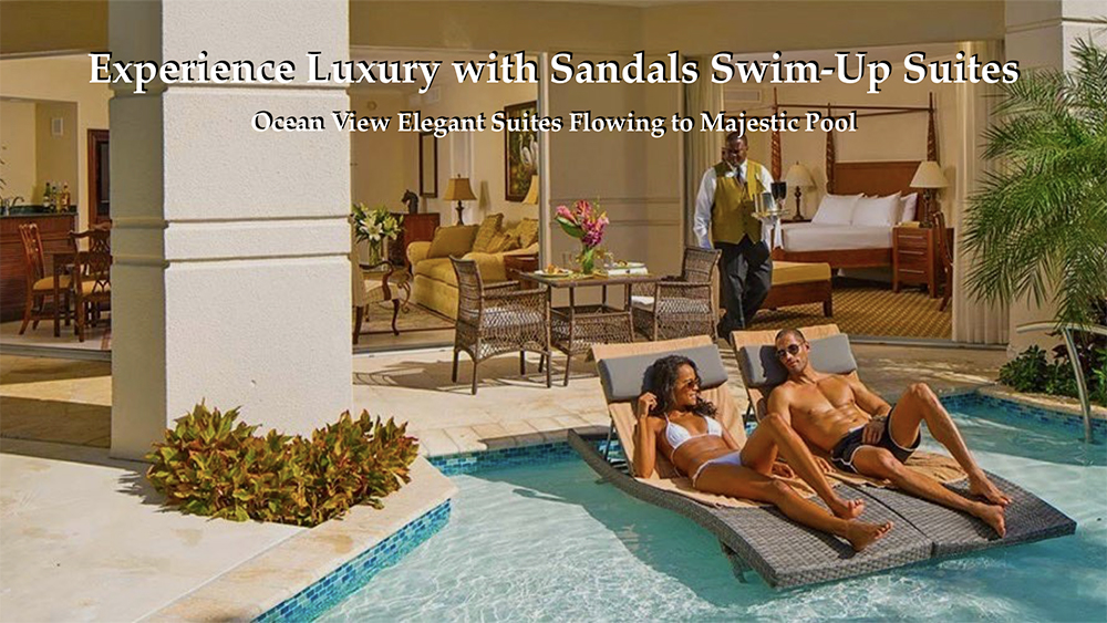Book Your Sandals Vacation with Experienced Travel Agent